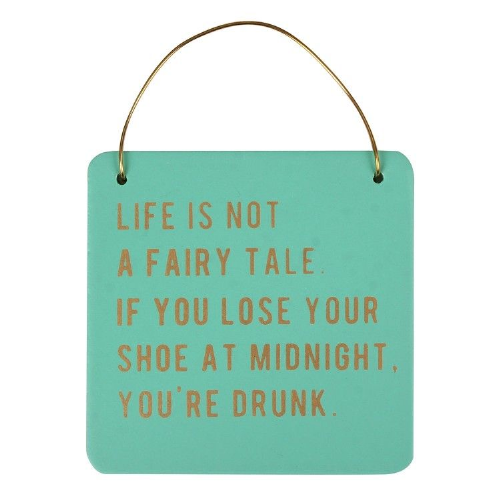 Cloud Nine - Life is not a fairy tale - hanging sign